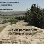 "Richard Černý - ""De viis Romanorum: O římských cestách"""
